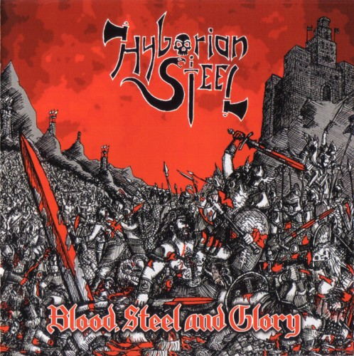 Album Review: HYBORIAN STEEL Blood, Steel and Glory