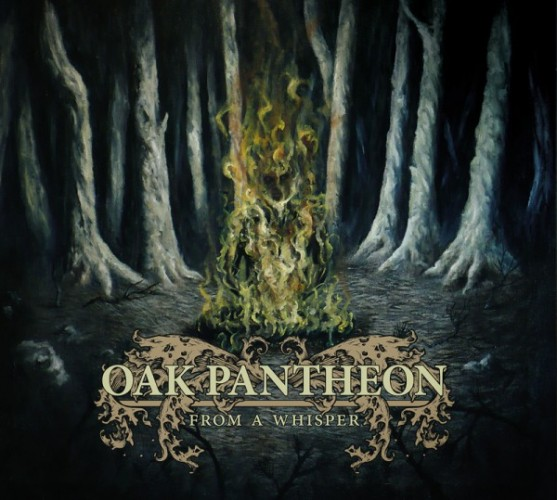 Album Review: OAK PANTHEON From A Whisper