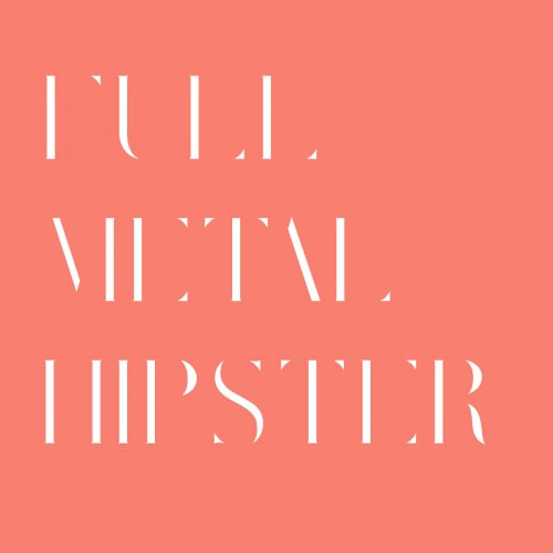The Full Metal Hipster Playlist #17 - The Election 2016 Edition!